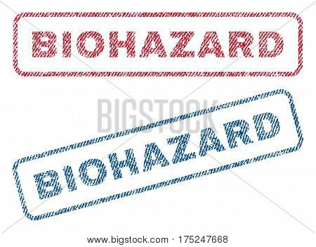 Biohazard text textile seal stamp watermarks. Blue, red fabric vectorized texture. Vector caption inside rounded rectangular shape. Rubber sign with fiber textile structure.