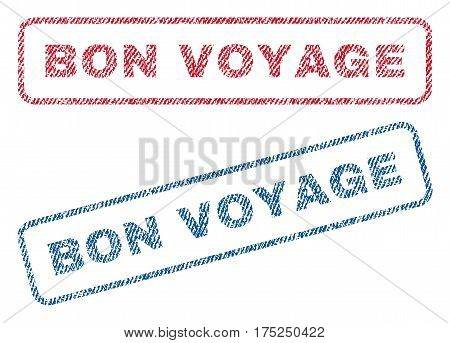 Bon Voyage text textile seal stamp watermarks. Blue, red fabric vectorized texture. Vector caption inside rounded rectangular shape. Rubber emblem with fiber textile structure.