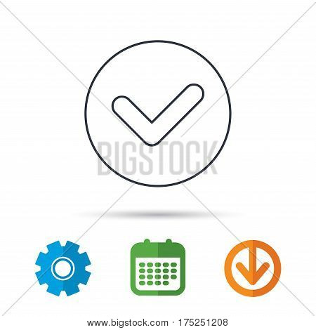 Check confirm icon. Tick in circle sign. Calendar, cogwheel and download arrow signs. Colored flat web icons. Vector