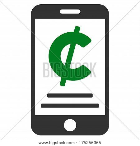 Cent Mobile Payment vector pictograph. Illustration style is a flat iconic bicolor green and gray symbol on white background.