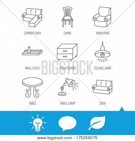 Corner sofa, table and armchair icons. Chair, ceiling lamp and nightstand linear signs. Wall shelf furniture flat line icons. Light bulb, speech bubble and leaf web icons. Vector