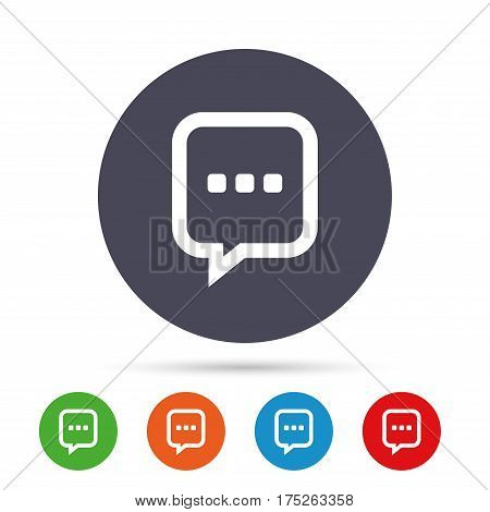 Chat sign icon. Speech bubble with three dots symbol. Communication chat bubble. Round colourful buttons with flat icons. Vector