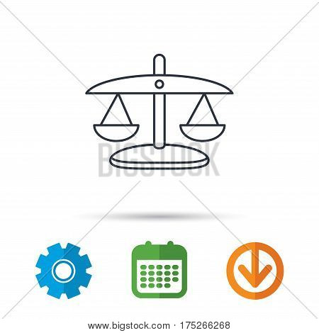 Scales of Justice icon. Law and judge sign. Measurement tool symbol. Calendar, cogwheel and download arrow signs. Colored flat web icons. Vector