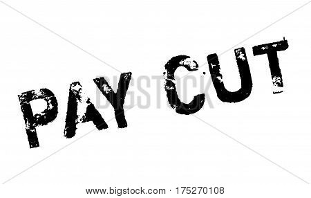 Pay Cut rubber stamp. Grunge design with dust scratches. Effects can be easily removed for a clean, crisp look. Color is easily changed.