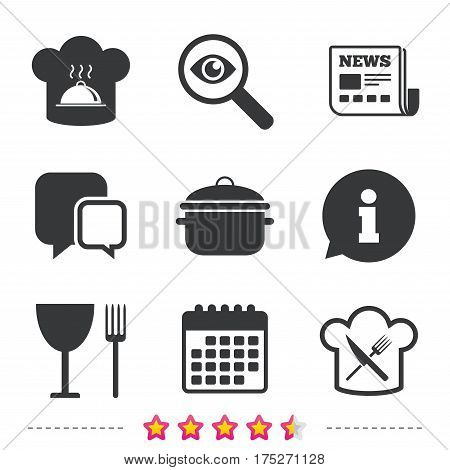 Chief hat and cooking pan icons. Crosswise fork and knife signs. Boil or stew food symbols. Newspaper, information and calendar icons. Investigate magnifier, chat symbol. Vector