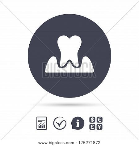Parodontosis tooth icon. Gingivitis sign. Inflammation of gums symbol. Report document, information and check tick icons. Currency exchange. Vector