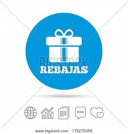 Rebajas - Discounts in Spain sign icon. Gift box with ribbons symbol. Copy files, chat speech bubble and chart web icons. Vector