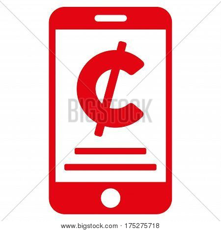 Cent Mobile Payment vector pictogram. Illustration style is a flat iconic red symbol on white background.