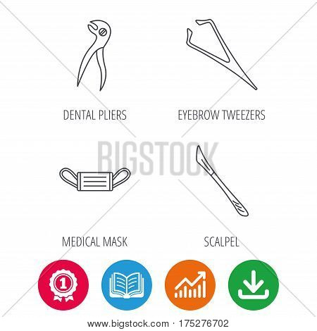 Medical mask, scalpel and dental pliers icons. Eyebrow tweezers linear sign. Award medal, growth chart and opened book web icons. Download arrow. Vector
