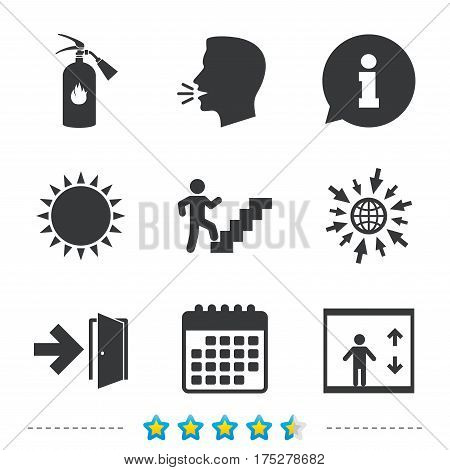 Emergency exit icons. Fire extinguisher sign. Elevator or lift symbol. Fire exit through the stairwell. Information, go to web and calendar icons. Sun and loud speak symbol. Vector