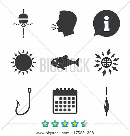 Fishing icons. Fish with fishermen hook sign. Float bobber symbol. Information, go to web and calendar icons. Sun and loud speak symbol. Vector