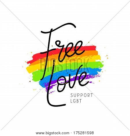 Free love. Support LGBT. Calligraphy and lettering. Big rainbow spot. Vector illustration on white background. Sex Culture concept.