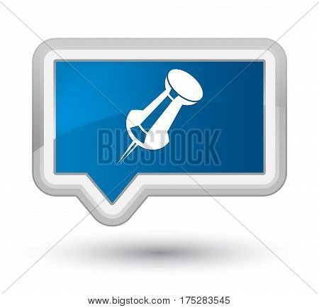 Push Pin Icon Prime Blue Banner Button