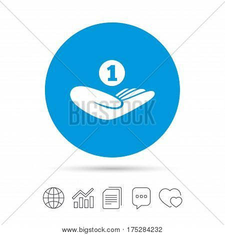 Donation hand sign icon. Hand holds coin. Charity or endowment symbol. Human helping hand palm. Copy files, chat speech bubble and chart web icons. Vector