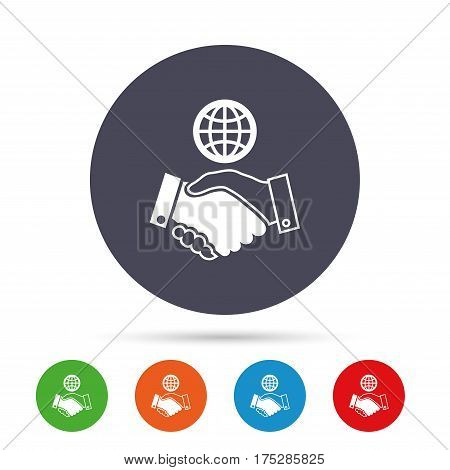 World handshake sign icon. Amicable agreement. Successful business with globe symbol. Round colourful buttons with flat icons. Vector