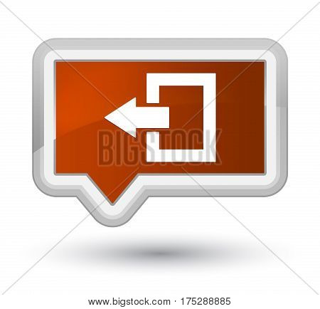 Logout Icon Prime Brown Banner Button