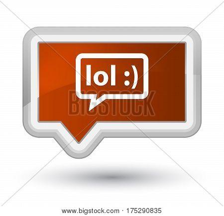Lol Bubble Icon Prime Brown Banner Button