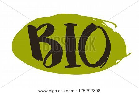 Bio product hand drawn label isolated vector illustration. Healthy and lifestyle vegan symbol. Bio hand sketch badge, icon. Logo for vegetarian restaurant menu, cafe, farm market. Bio food lettering