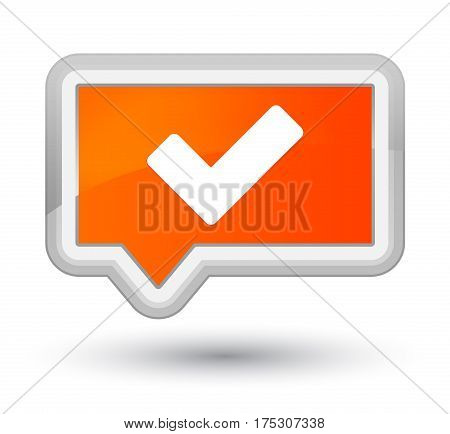 Validate Icon Prime Orange Banner Button