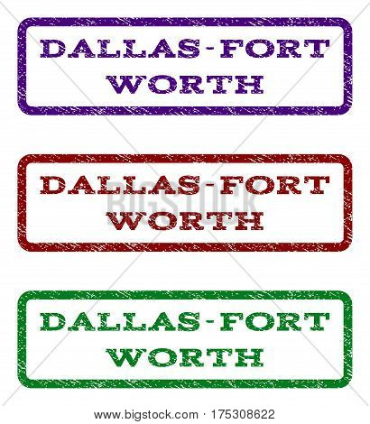 Dallas-Fort Worth watermark stamp. Text tag inside rounded rectangle with grunge design style. Vector variants are indigo blue, red, green ink colors. Rubber seal stamp with unclean texture.