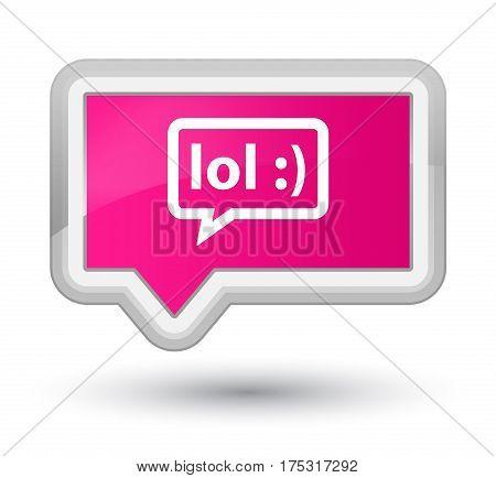 Lol Bubble Icon Prime Pink Banner Button