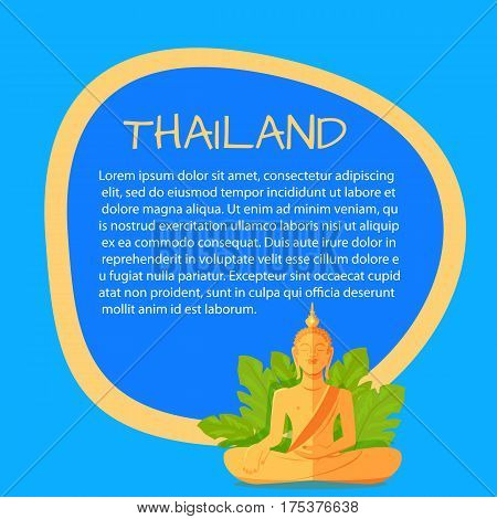 Thailand touristic banner with national symbol and sample text. Monument of meditaiting golden Buddha in leaves flat vector illustration. Vacation in asian country concept for travel company ad