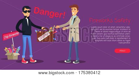 Fireworks safety, dangerous agreement when man is buying counterfeit pyrotechnics in case. Vector web banner of selling cheap, improper and illegal fireworks and space for text in cartoon style