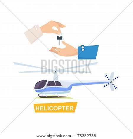 Helicopter and hand passing key vector in flat style. Process of buying or renting helicopter. Illustration of giving key and autogyro. Agreement trade purchase selling concept in cartoon design