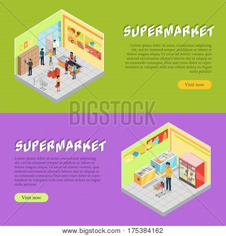 Supermarket departments isometric projection banners. Customers buying goods in grocery store trading hall vector illustrations. Daily products shopping horizontal concepts for mall landing page