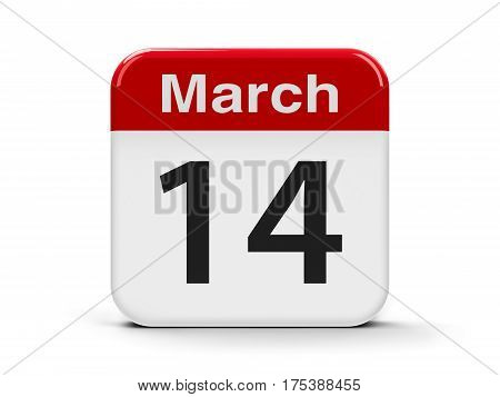 Calendar web button - The Fourteenth of March - International Day for Rivers and Pi Day three-dimensional rendering 3D illustration