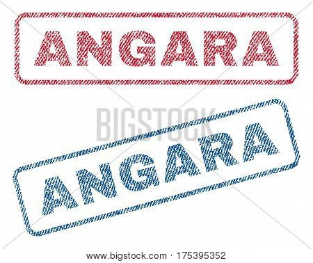 Angara text textile seal stamp watermarks. Blue, red fabric vectorized texture. Vector tag inside rounded rectangular banner. Rubber emblem with fiber textile structure.