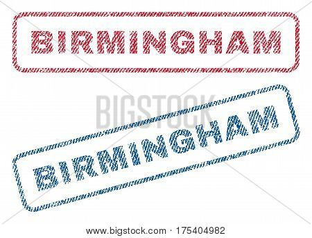 Birmingham text textile seal stamp watermarks. Blue, red fabric vectorized texture. Vector tag inside rounded rectangular shape. Rubber emblem with fiber textile structure.