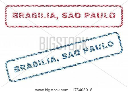 Brasilia, Sao Paulo text textile seal stamp watermarks. Blue, red fabric vectorized texture. Vector caption inside rounded rectangular shape. Rubber sign with fiber textile structure.
