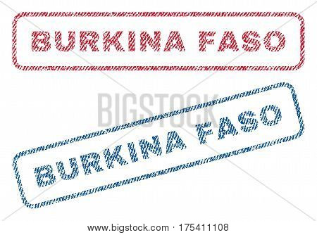 Burkina Faso text textile seal stamp watermarks. Blue, red fabric vectorized texture. Vector tag inside rounded rectangular shape. Rubber sticker with fiber textile structure.