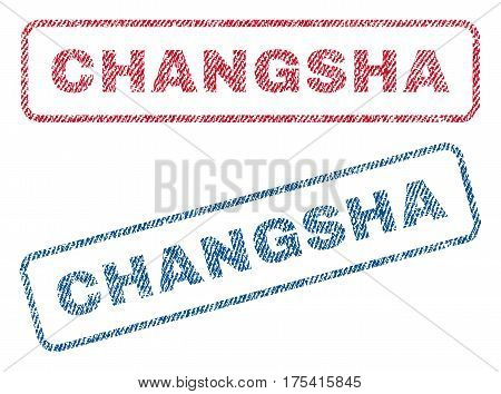 Changsha text textile seal stamp watermarks. Blue, red fabric vectorized texture. Vector caption inside rounded rectangular shape. Rubber sticker with fiber textile structure.