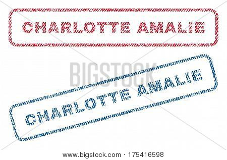 Charlotte Amalie text textile seal stamp watermarks. Blue, red fabric vectorized texture. Vector caption inside rounded rectangular shape. Rubber sign with fiber textile structure.