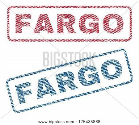 Fargo text textile seal stamp watermarks. Blue, red fabric vectorized texture. Vector caption inside rounded rectangular banner. Rubber emblem with fiber textile structure.