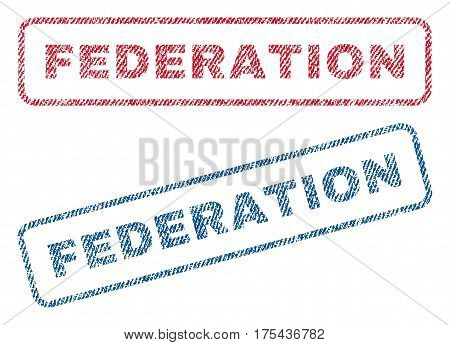 Federation text textile seal stamp watermarks. Blue, red fabric vectorized texture. Vector caption inside rounded rectangular shape. Rubber emblem with fiber textile structure.