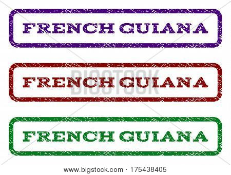 French Guiana watermark stamp. Text caption inside rounded rectangle with grunge design style. Vector variants are indigo blue, red, green ink colors. Rubber seal stamp with dirty texture.