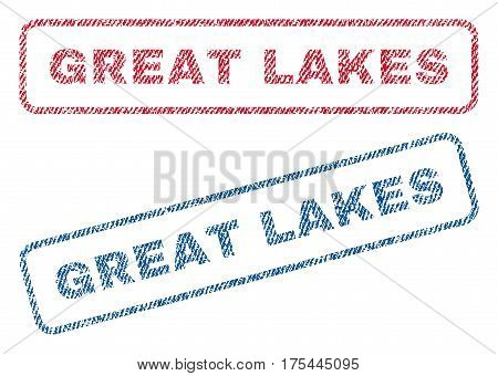 Great Lakes text textile seal stamp watermarks. Blue, red fabric vectorized texture. Vector tag inside rounded rectangular banner. Rubber sign with fiber textile structure.