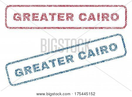 Greater Cairo text textile seal stamp watermarks. Blue, red fabric vectorized texture. Vector tag inside rounded rectangular shape. Rubber emblem with fiber textile structure.