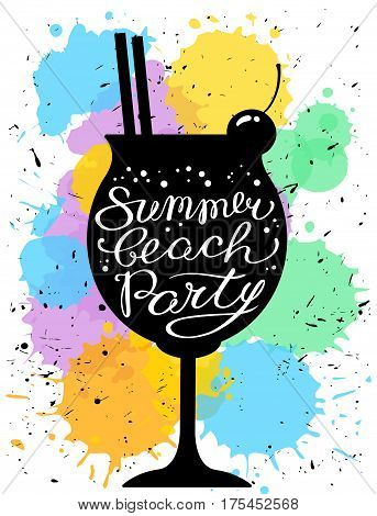 Summer beach party calligraphic lettering. Cocktail glass silhouette with tubes and cherry berry decoration on watercolor splashes background. Vector illustration
