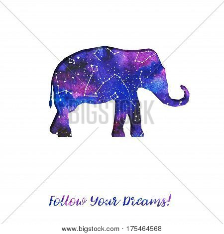 Silhouette of elephant cut out of paper. Starry sky with different constellations. Hand draw watercolor. Card. Follow Your dreams.