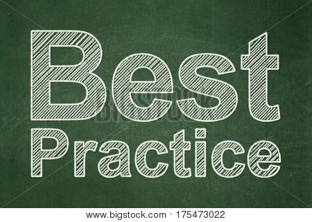 Education concept: text Best Practice on Green chalkboard background