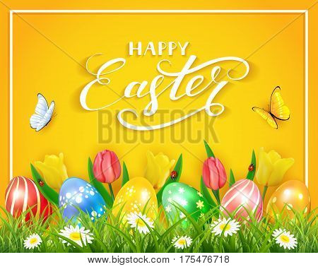 Easter eggs in grass on yellow background with tulips, butterflies and ladybugs, lettering Happy Easter, illustration.
