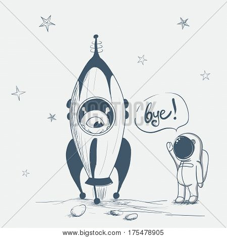 astronaut says bye to alien.Cute humanoid sits in rocket.Hand drawn vector illustration