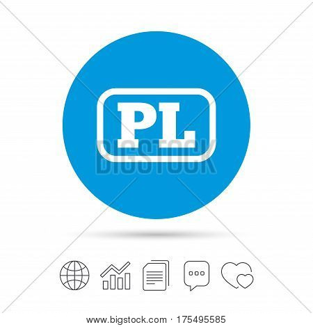 Polish language sign icon. PL translation symbol with frame. Copy files, chat speech bubble and chart web icons. Vector