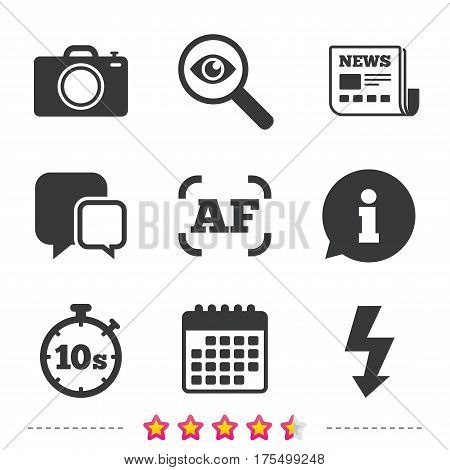 Photo camera icon. Flash light and autofocus AF symbols. Stopwatch timer 10 seconds sign. Newspaper, information and calendar icons. Investigate magnifier, chat symbol. Vector