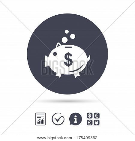 Piggy bank sign icon. Moneybox dollar symbol. Report document, information and check tick icons. Currency exchange. Vector