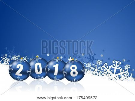 2018 happy new years illustration with christmas balls and snowflakes on blue background.